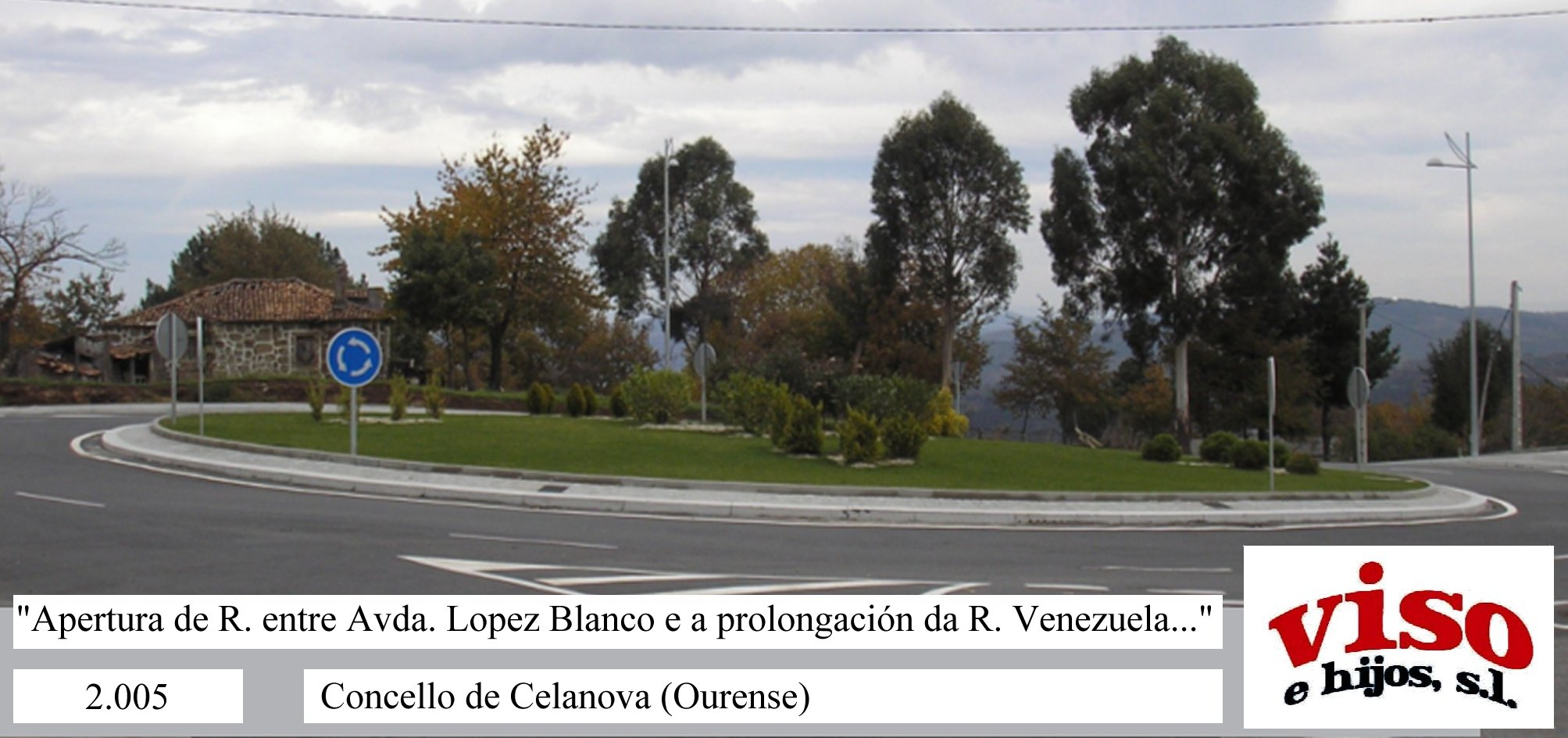2005 Concello Celanova Rotonda